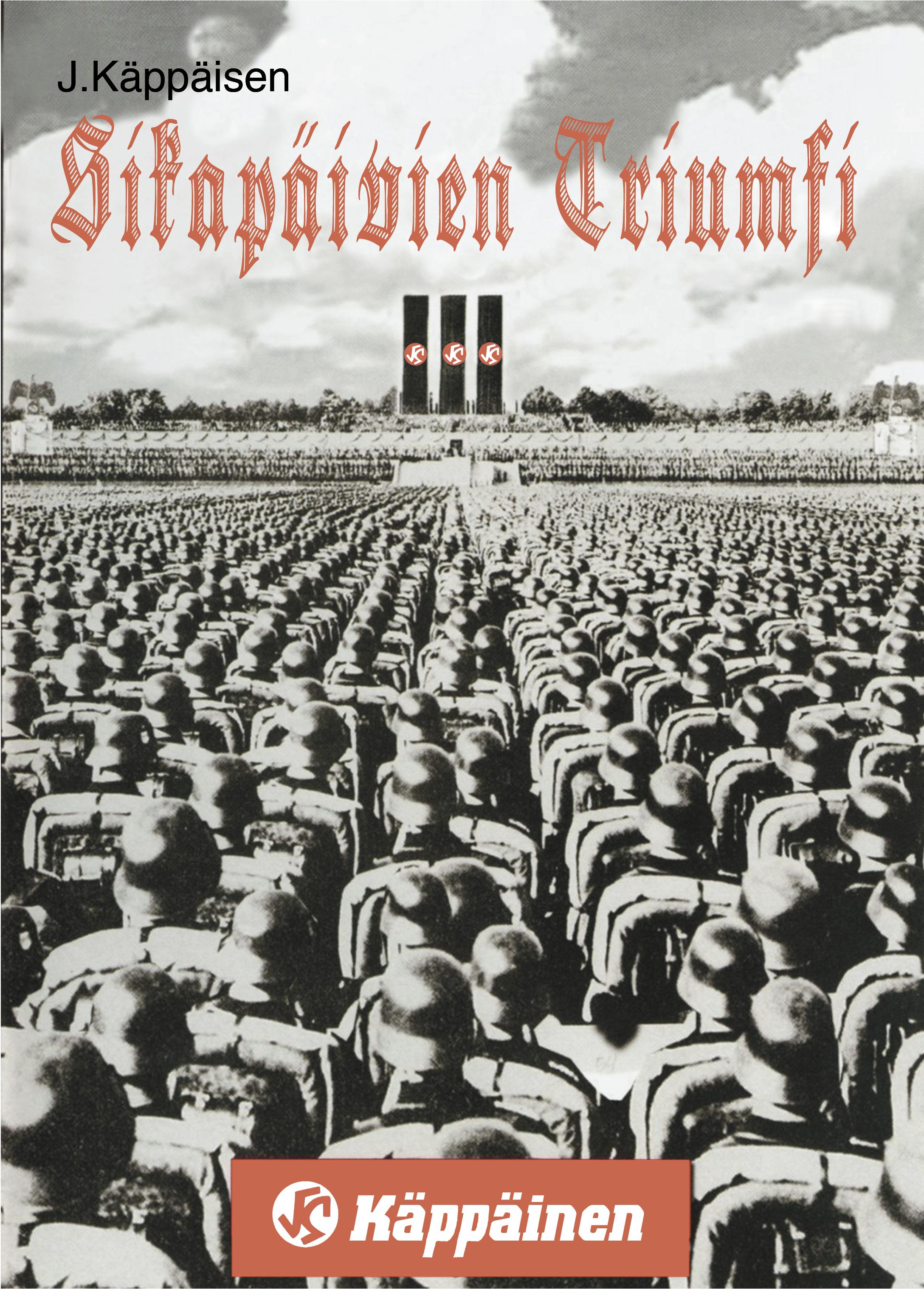 Leni Riefenstahl suunnitteli kampanjajulisteen tavaratalo Käppäisen pyynnöstä. Only for you my friend. #käppäinen #siegfail #waitpower