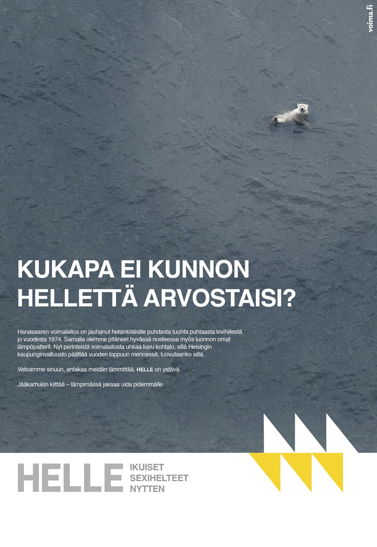 Vuonna 2015 Helsingissä keskusteltiin Hanasaaren siilivoimalan tulevaisuudesta. Vastakkain oli lyhyellä tähtäimellä kustannustehokkaampi vaihtoehto voimalan elinkaaren pidentämisestä lisäinvestointien avulla sekä päätös hiilivoimalan toiminnan hallitusta alas ajamisesta ja investoinneista kestävämpään energian tuotantoon. Kestävämpi vaihtoehto voitti lopulta.