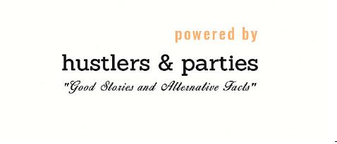 HUSTLERS & PARTIES