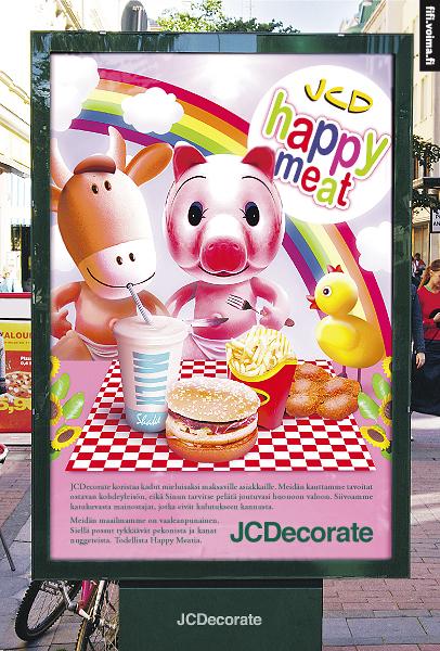 Voima-lehden kannanotto pikaruokamainontaan ja ilmaisunvapauteen mainostauluissa. Tämä vastamainos oli reaktio JCDecaux'n päätökselle poistaa Animalian julisteet mainostauluista. Todennäköinen peruste tuolle päätökselle olisi se, että eläinoikeusaiheinen viestintä häiritsisi hyvän asiakkaan – elintarviketeollisuuden– mainoksia.