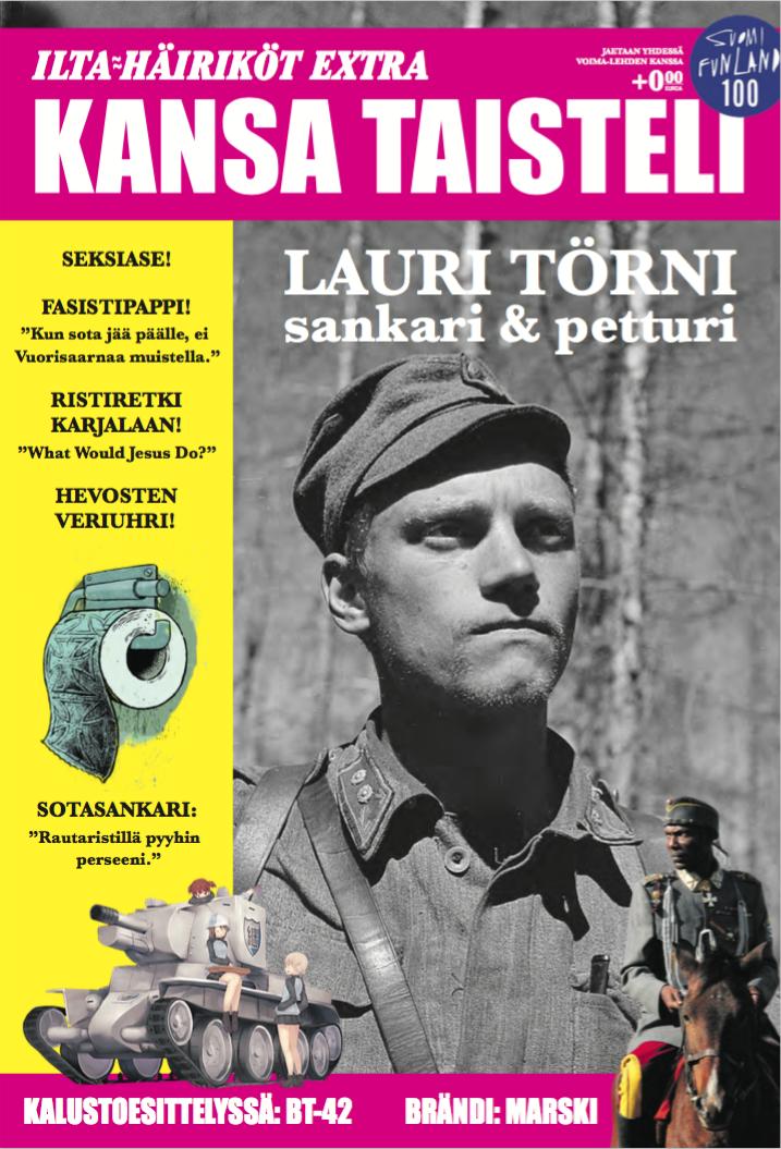 Lauri Törni oli itsestään selvä valinta Häiriköiden Kansa Taisteli -lehden kanteen. Koko lehti luettavissa täällä.