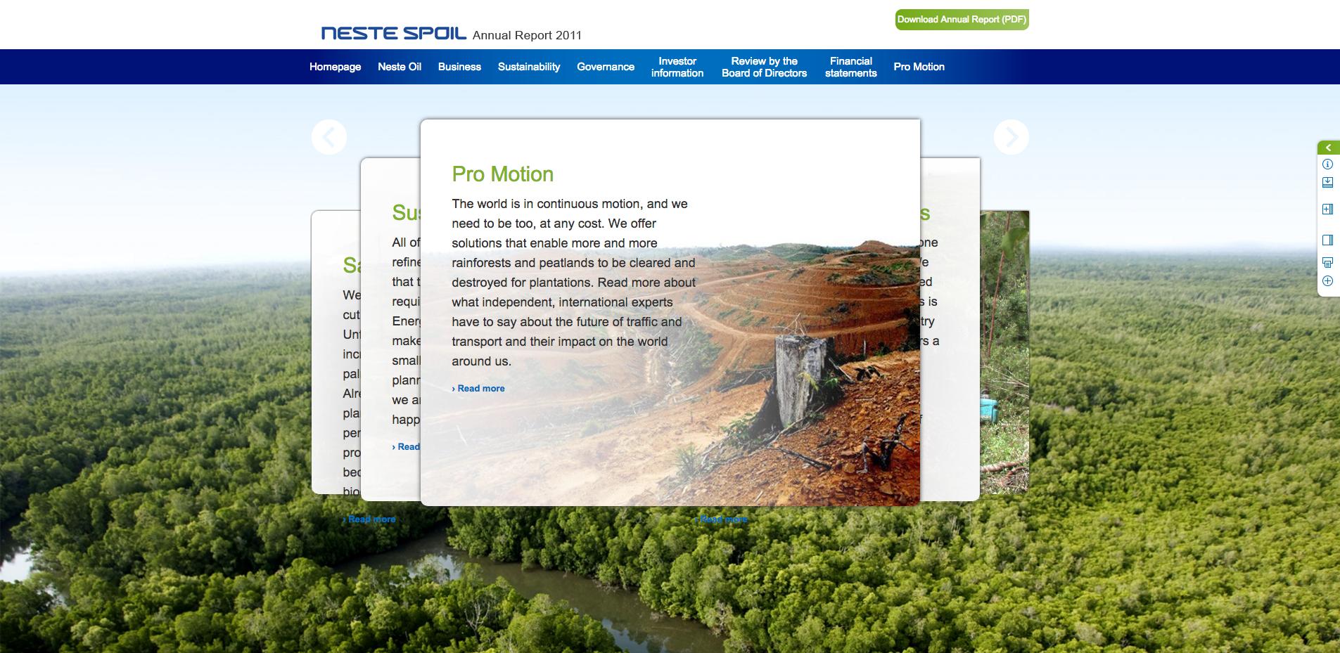 Vuonna 2011 Neste Oil Oyj suuttui Greenpeacen Neste Spoil -parodiasivustosta. Greenpeacen sijaan öljy-yhtiö uhkaili ruotsalaisyhtiötä, jonka serverillä sivusto sijaitsi. Palvelinhotelli Loopia sulki sivuston. YK:n alainen teollis- ja tekijänoikeuksia suojaava järjestö WIPO käsitteli tapausta Neste Oilin pyynnöstä ja Neste Spoil -parodiasivusto katsottiin täysin soveliaaksi ei-kaupalliseksi kritiikiksi.