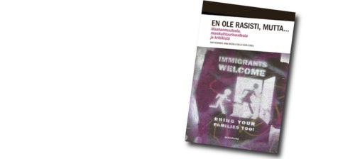 Puhe rasismista piilottaa rasismin