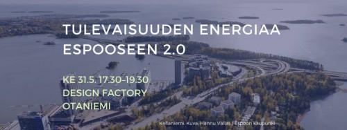 Tulevaisuuden energiaa Espooseen 2.0