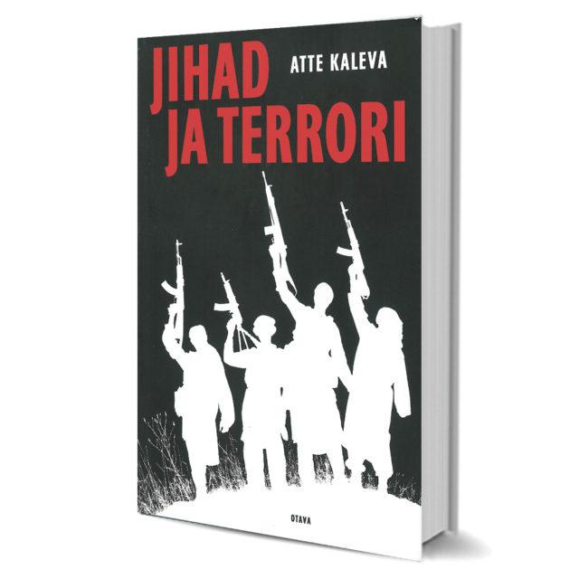 Jihadismin kaksiteräinen miekka