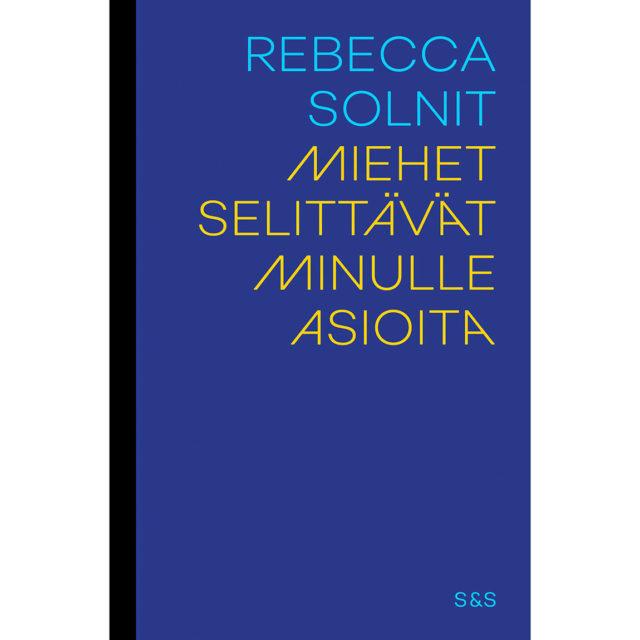 Miesselittämisen syntysijoilla – feministinen klassikkokirja vihdoin suomeksi
