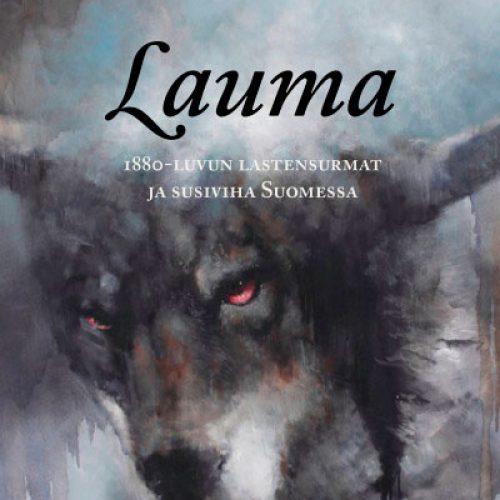 Ihmisen suhteesta susiin kertova kirja valottaa suomalaista susivihaa 130 vuoden ajalta.
