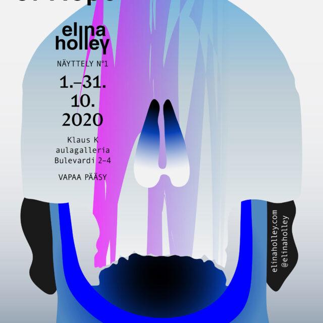 Garden of Hope / Elina Holley / Näyttely N°1