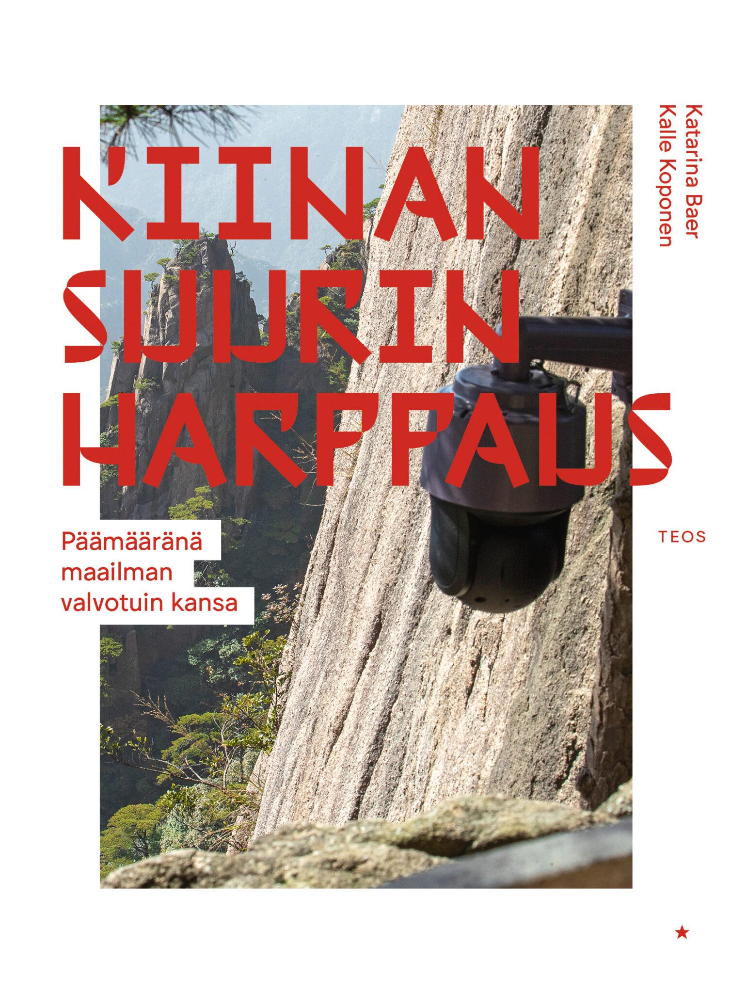 Kirjan kansi, kuvassa vuoristoa, metsää ja etualalla valvontakamera.