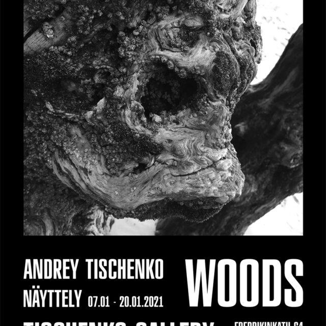"""Andrey Tischenko """"WOODS"""""""