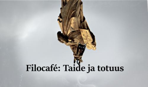 Filocafé: Taide ja totuus