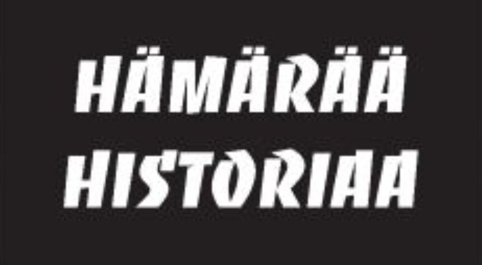 Hämärää historiaa -teksti mustalla taustalla.